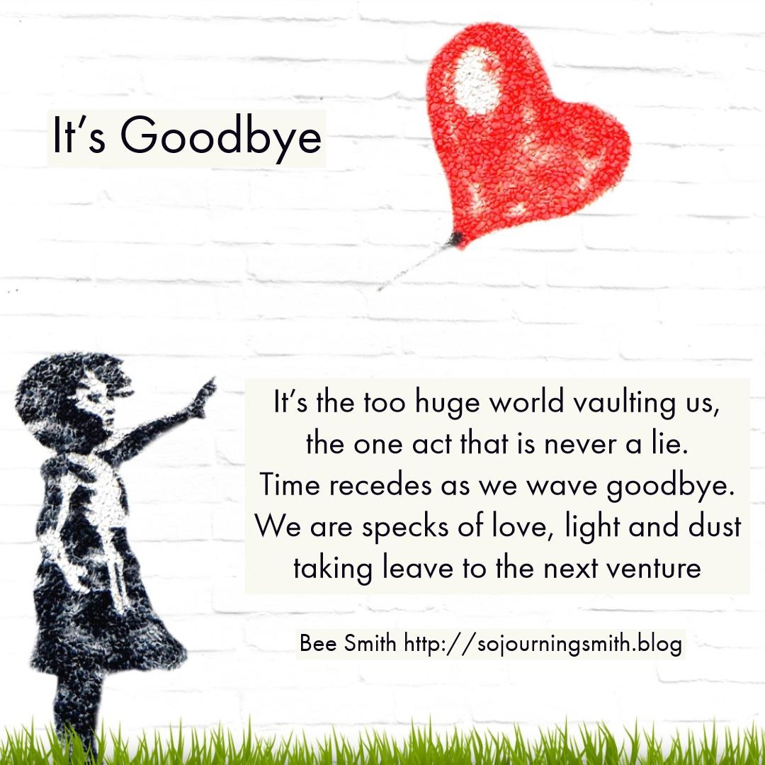 its' goodbye